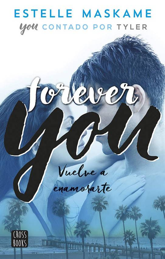 Forever You de Estelle Maskame