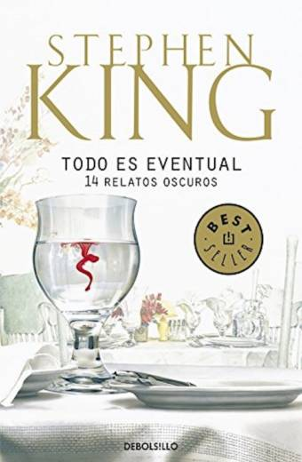 Todo es eventual de Stephen King