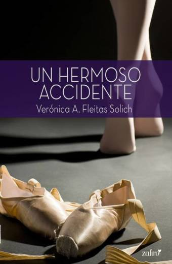 Un hermoso accidente de Verónica A. Fleitas Solich